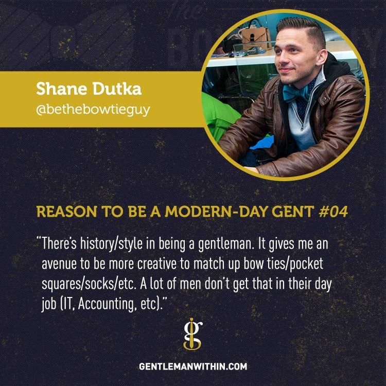 Shane Dutka Reason To Be A Modern-Day Gentleman