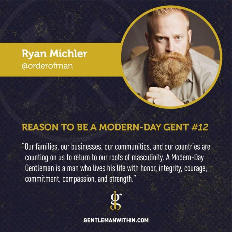 Ryan Michler Reason To Be A Modern-Day Gentleman