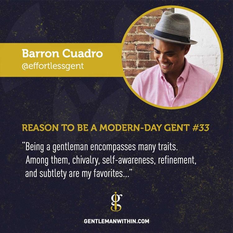 Barron Cuadro Reason To Be A Modern-Day Gentleman
