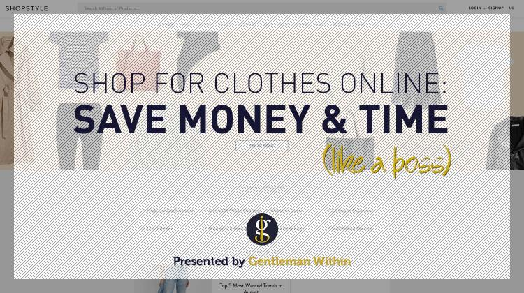 How To Shop For Clothes Online To Save Money & Time | GENTLEMAN WITHIN