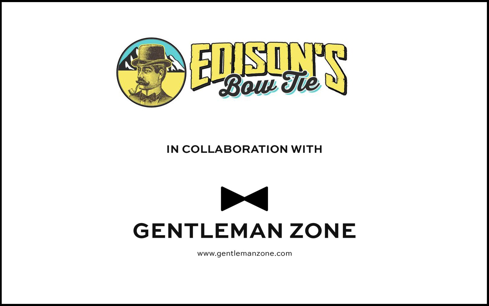 Edison's Bowtie in collaboration with Gentleman Zone