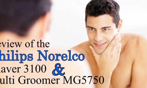Philips Norelco Electric Shaver 3100 and Multi Groomer MG5750 Review
