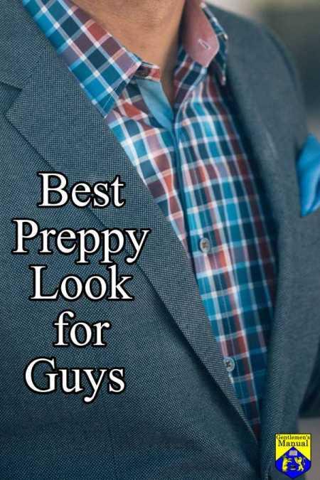 Best Preppy Look for Guys