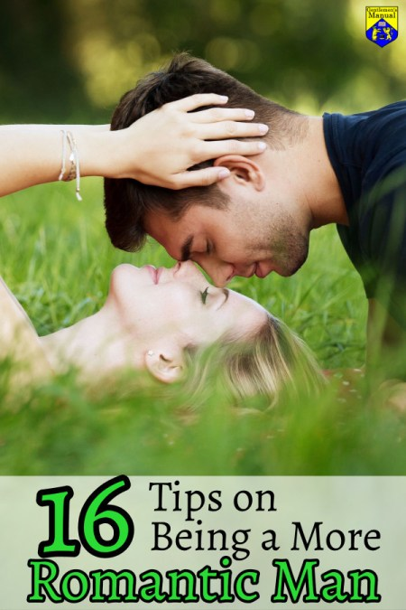 Tips on Being More a Romantic Man