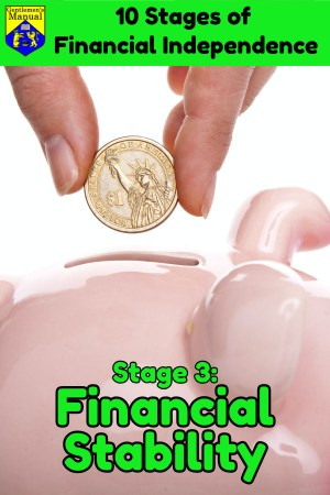 Stage 3: Financial Stability, Stages of Financial Independence