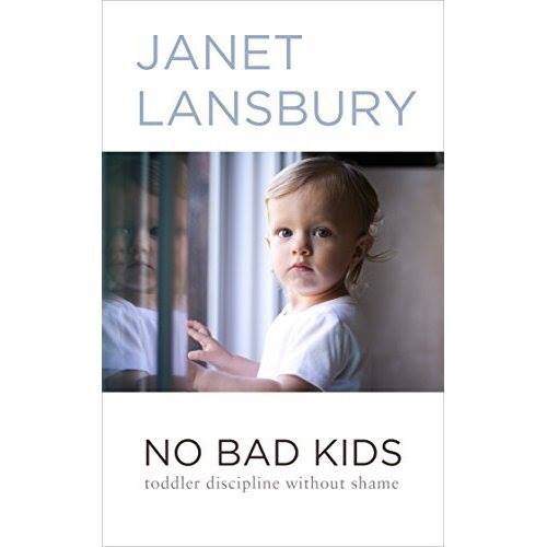 Book Club: No Bad Kids, Toddler Discipline Without Shame, by Janet Lansbury (Session 1)