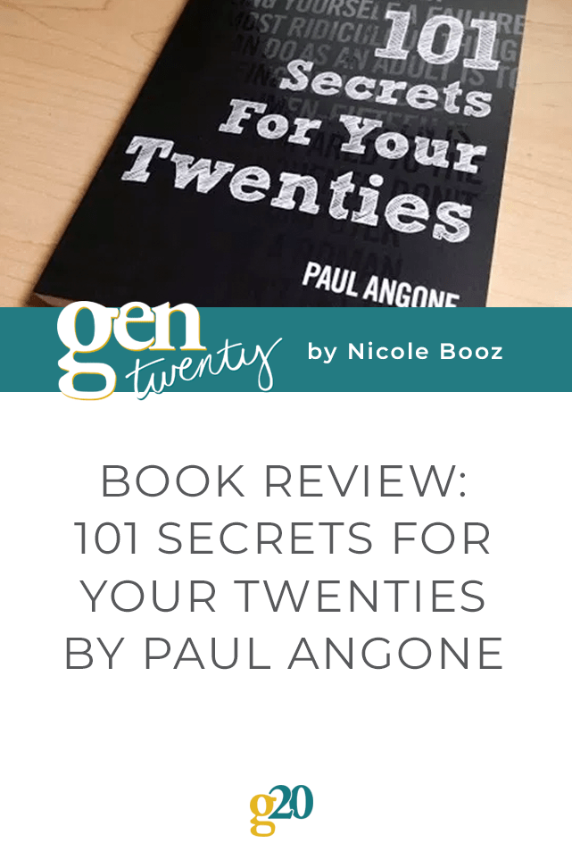 Book review: 101 Secrets for Your Twenties by Paul Angone