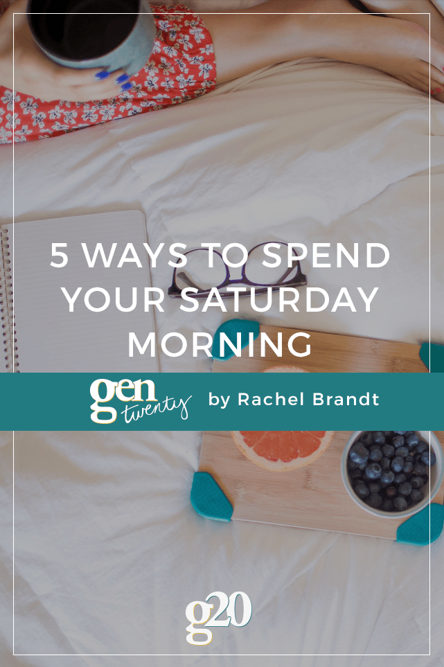 You've finally got a free Saturday morning, yay! But you have no idea what to do with it. Here are 5 ideas.