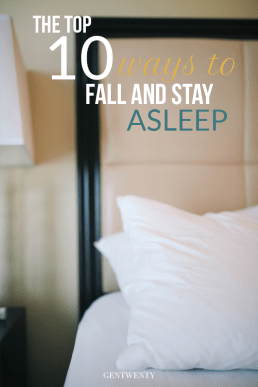 The Top 10 Ways to Fall (And Stay) Asleep
