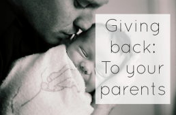 Giving back to your parents