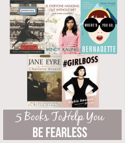 Five Books to Help You Embrace Fearlessness