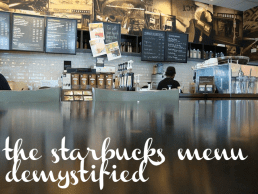 The Starbucks Menu Demystified