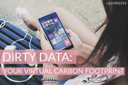Dirty Data: Your Virtual Carbon Footprint