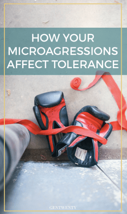 How Your Microaggressions Are Affecting the Bigger Picture of Tolerance