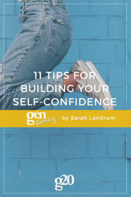 11 Tips for More Self-Confidence