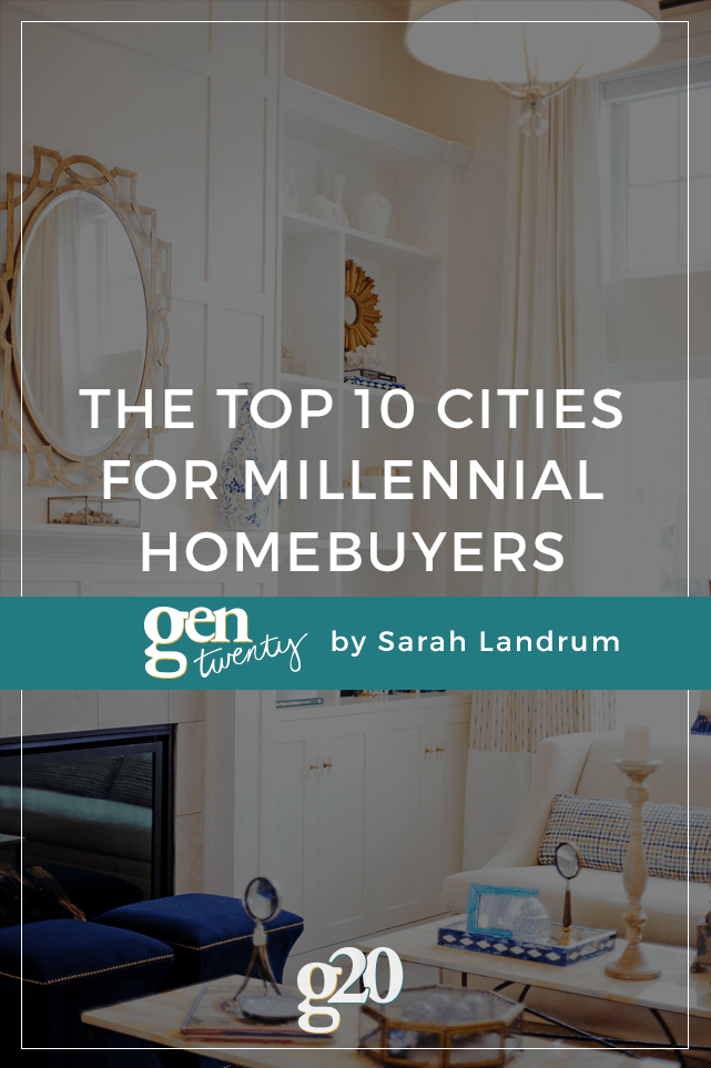 While millennials were slow to enter the home buying market, our time is now. Here are the top 10 cities for millennials to own property in.