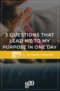 3 Questions That Helped Me Find My Purpose in One Day