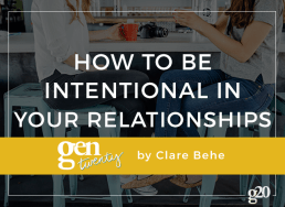 How To Be More Intentional In Your Relationships