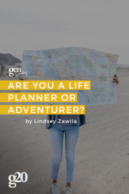 The Life Plan vs. The Life Adventure: Where Do You Fall on The Spectrum?