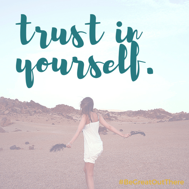 Trust in yourself. You are greatness. #begreatoutthere @NatureValley #ad #IC