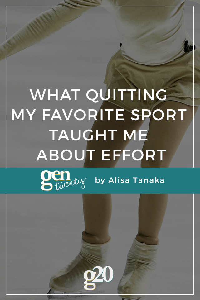 I may not have been Olympics bound, but I loved figure skating. I used to make excuses for why I quit, but now, years later, I understand the valuable lesson quitting my favorite sport taught me.