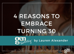 Why Turning 30 Shouldn't Be Scary