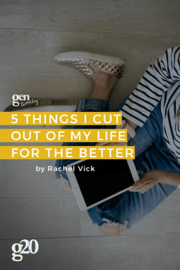5 Things I Cut Out of My Life For The Better
