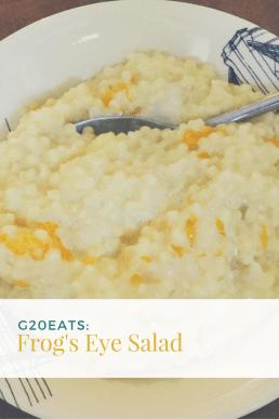 G20Eats: Frog's Eye Salad