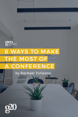 8 Ways To Make The Most Out Of Attending a Conference