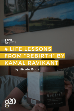 """4 Life Lessons From """"Rebirth"""" by Kamal Ravikant"""