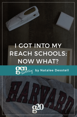 I Got Into My Reach Schools: Now What?