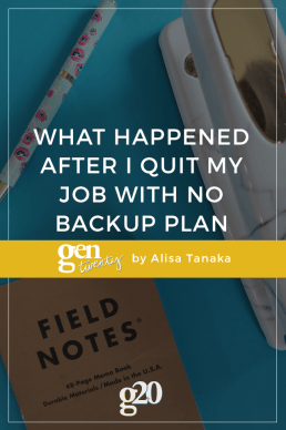 What Happened After I Quit My Job With No Backup Plan