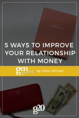 5 Ways to Improve Your Relationship with Money