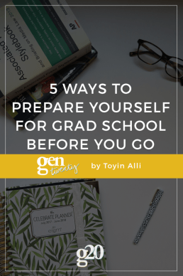 5 Ways to Prepare Yourself for Grad School Before You Go