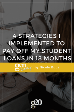 4 Strategies I Implemented to Pay Off My Student Loans in 18 Months