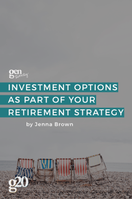 Investment Options as Part of Your Retirement Strategy