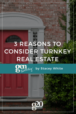 Three Reasons to Consider Turnkey Real Estate