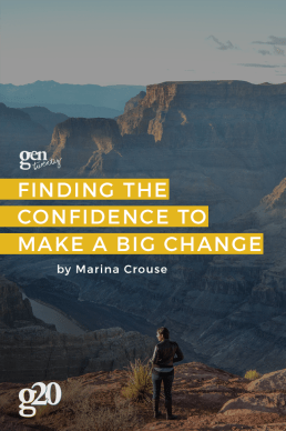 The Big Leap: Finding the Confidence to Make a Big Change