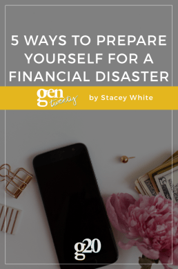 5 Ways to Prepare Yourself For a Financial Disaster
