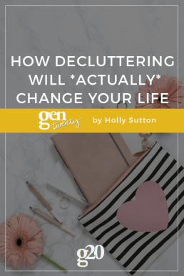 How Decluttering Will Actually Change Your Life