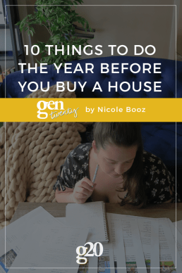 10 Things To Do The Year Before You Buy a House