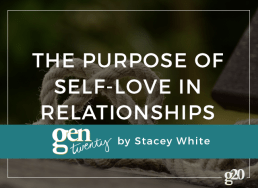 The Purpose of Self-Love In Relationships