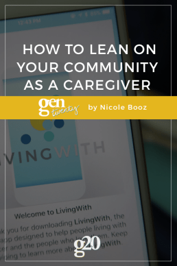 How to Lean on Your Community as a Caregiver