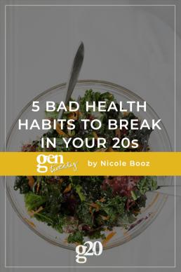 5 Bad Health Habits To Break In Your 20s