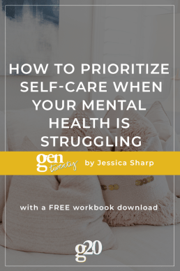 Prioritizing Self-Care When Your Mental Health Is Struggling