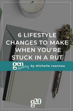 6 Small Lifestyle Changes To Make When You're Stuck In A Rut