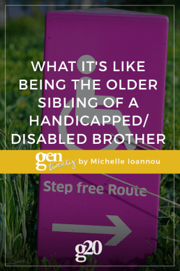 What It's Like Being The Older Sibling of a Handicapped/Disabled Brother