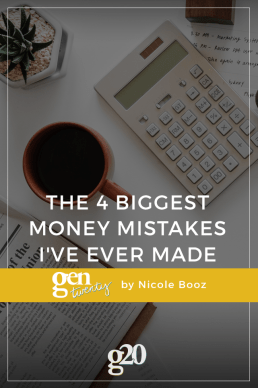 The 4 Biggest Money Mistakes I've Ever Made