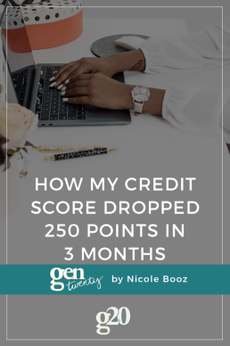 How My Credit Score Dropped 250 Points In 3 Months