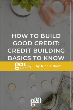 How To Build Good Credit: Credit Building Basics